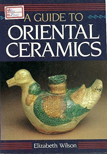 9780804816656: Guide to Oriental Ceramics
