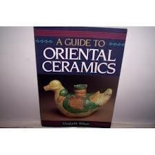 9780804816656: Guide to Oriental Ceramic