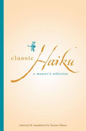 Classic Haiku: A Master's Selection (Tuttle Classics: Yazura Muira