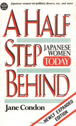 9780804816960: Half Step Behind Japanese Women today (Tut books)