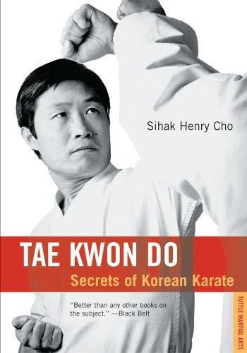 9780804817042: Tae Kwon Do Tae Kwon Do: Secrets of Korean Karate Secrets of Korean Karate