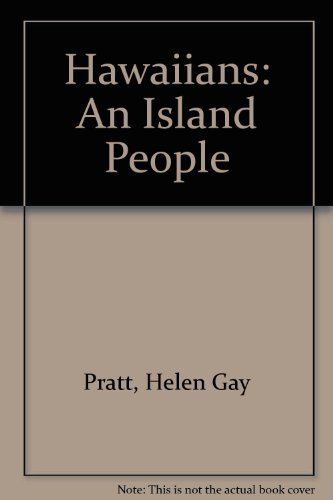 9780804817097: The Hawaiians an Island People