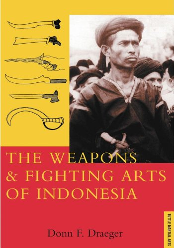 9780804817165: Weapons and Fighting Arts of Indonesia