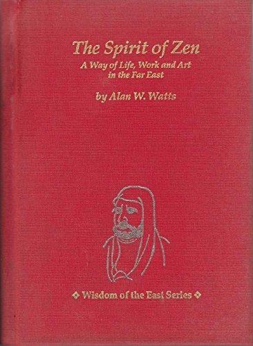 9780804817981: Spirit of Zen (Wisdom of the East Series)