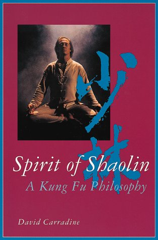 9780804818285: Spirit of Shaolin: A Kung Fu Philosophy