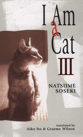 I Am a Cat: Natsume S?seki