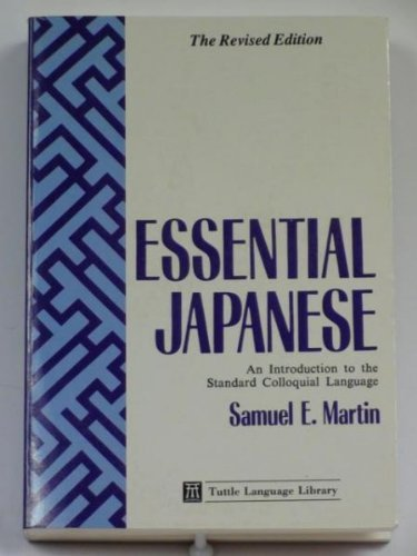 9780804818629: Essential Japanese: An Introduction to the Standard Coloquial Language (Tuttle Language Library)