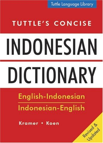 9780804818643: Tuttle's Concise Indonesian Dictionary: English-Indonesian Indonesian-English (Tuttle Language Library)