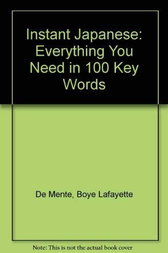 Instant Japanese (Instant Phrasebook Series): Boye Lafayette De
