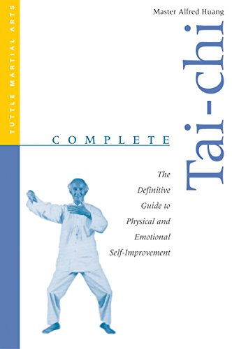 9780804818971: Complete Tai-Chi: The Definitive Guide to Physical and Emotional Self-Improvement