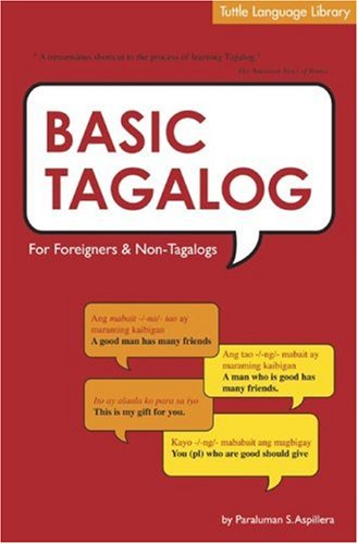 9780804819107: Basic Tagalog: For Foreigners and Non-Tagalogs (Tuttle Language Library)