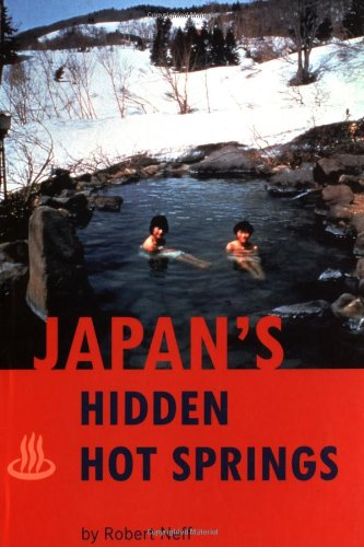 9780804819497: Japan's Hidden Hot Springs