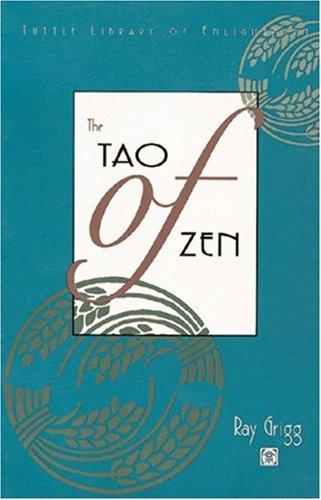 9780804819886: The Tao of Zen (Tuttle Library of Enlightment)