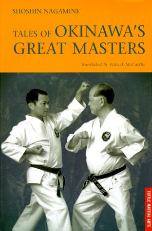 9780804820899: Tales of Okinawa's Great Masters (Tuttle Martial Arts)