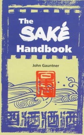 9780804821131: Sake Handbook (Yenbooks)