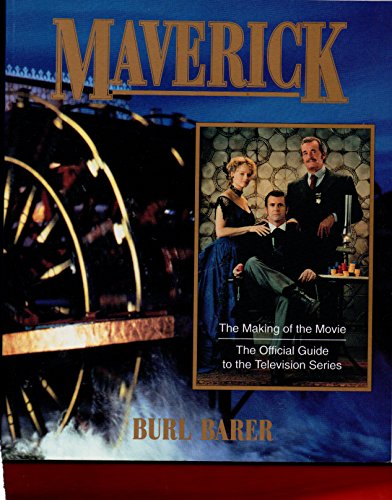 Maverick Making of Movie: Barer, Burl