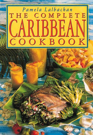9780804830386: The Complete Caribbean Cookbook