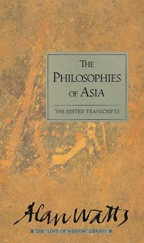 Philosophies of Asia: The Edited Transcripts