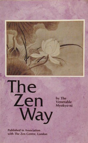 Zen Way, the: Myokyo-ni