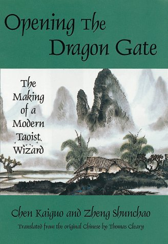 9780804830980: Opening the Dragon Gate: The Making of a Modern Taoist Wizard