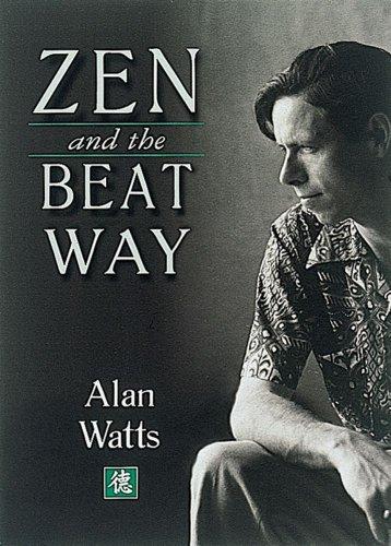 Zen & the Beat Way: Watts, Alan