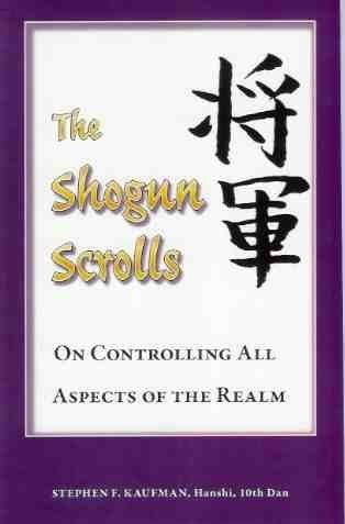 The Shogun Scrolls : On Controlling All Aspects of the Realm