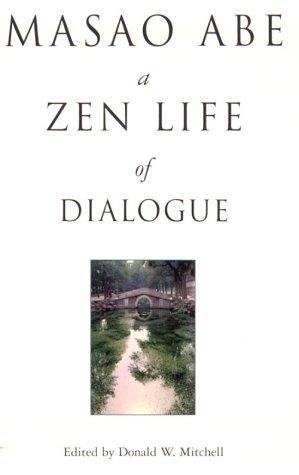 9780804831239: Masao Abe: A Zen Life of Dialogue