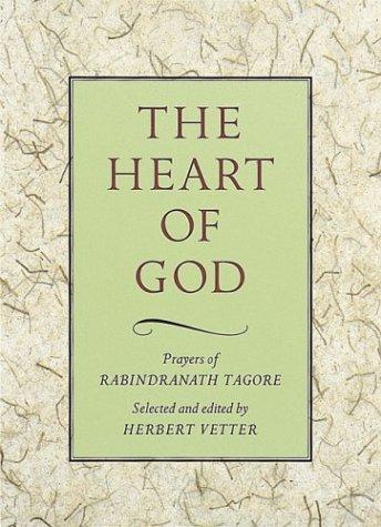 9780804831253: The Heart of God: Prayers of Rabindranath Tagore