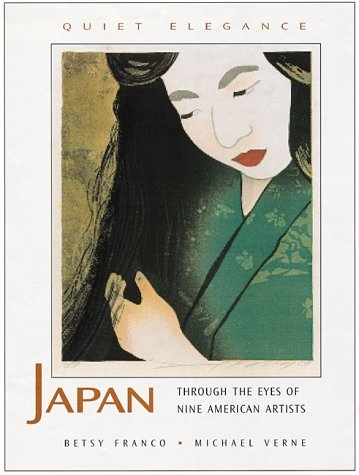 Quiet Elegance: Japan Through the Eyes of: Verne, Michael, Franco,