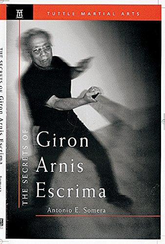 9780804831390: The Secrets of Giron Arnis Escrima