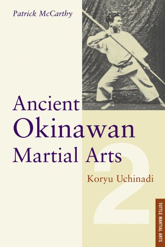 9780804831475: Ancient Okinawan Martial Arts: Koryu Uchinadi: 002
