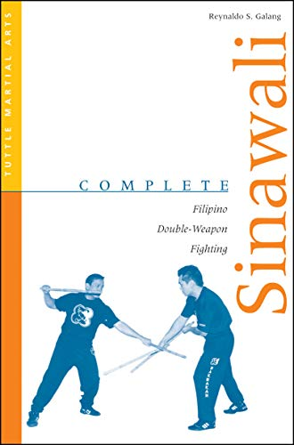 9780804831567: Complete Sinawali: Filipino Double-Weapon Fighting (Complete Martial Arts)