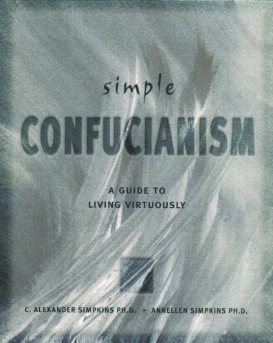 9780804831772: Simple Confucianism (Simple Series)