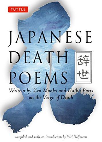 Japanese Death Poems: Written by Zen Monks: Yoel Hoffman