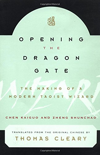 9780804831857: Opening the Dragon Gate: The Making of a Modern Tao Wizard