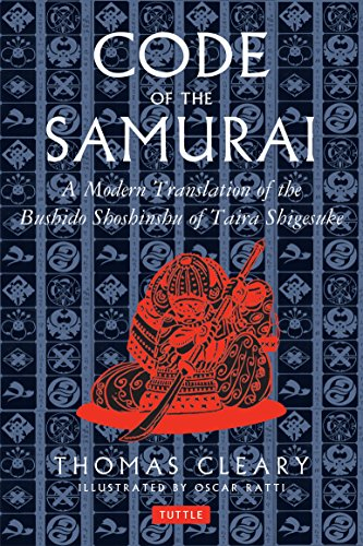 9780804831901: The Code of the Samurai: A Modern Translation of the Bushido Shoshinshu of Taira Shigesuke
