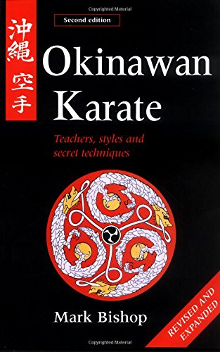 9780804832052: Okinawan Karate: Teachers, Styles and Secret Techniques