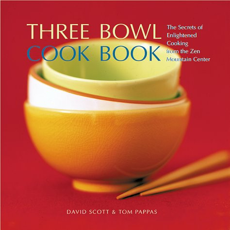 Three Bowl Cookbook (0804832390) by Scott, David; Pappas, Tom