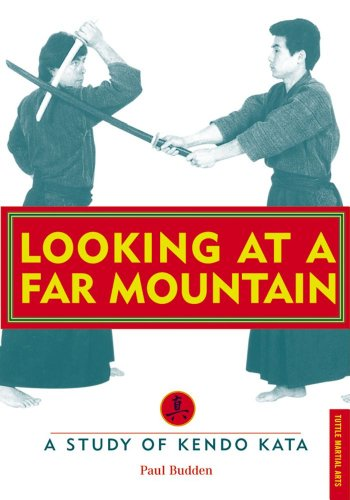 9780804832458: Looking at a Far Mountain: A Study of Kendo Kata