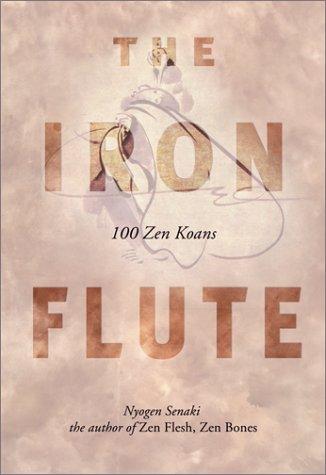 9780804832489: The Iron Flute: 100 Zen Koans