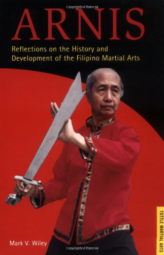 9780804832694: Arnis: History and Methods of the Filipino Martial Arts (Tuttle martial arts)