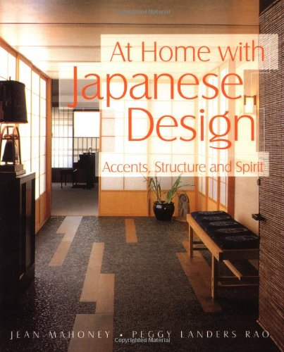 9780804832809: At Home With Japanese Design: Accents, Structure and Spirit