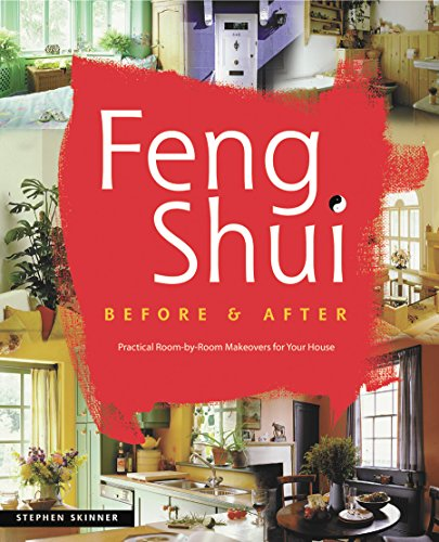 9780804832830: Feng Shui Before and After: Practical Room-by-Room Makeovers for Your House