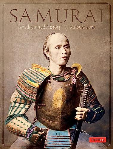 9780804832878: Samurai: An Illustrated History