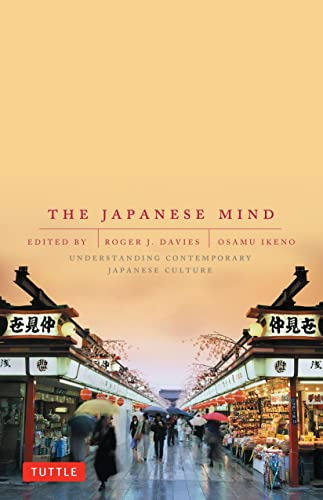 9780804832953: The Japanese Mind: Understanding Contemporary Japanese Culture