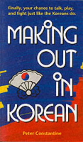 9780804833103: Making Out in Korean
