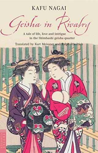 Geisha in Rivalry (Tuttle Classics): Nagai, Kafu