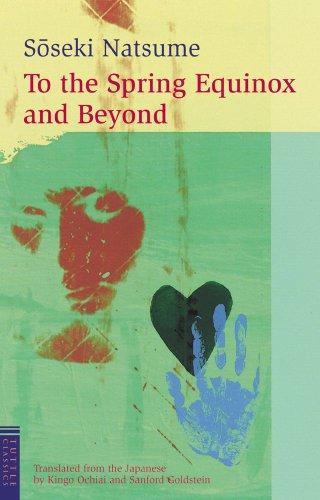 To the Spring Equinox and Beyond (Tuttle Classics): Soseki, Natsume; Ochiai, Kingo; Goldstein, ...