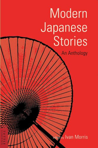 Modern Japanese Stories: An Anthology (Classics of: Ivan Morris