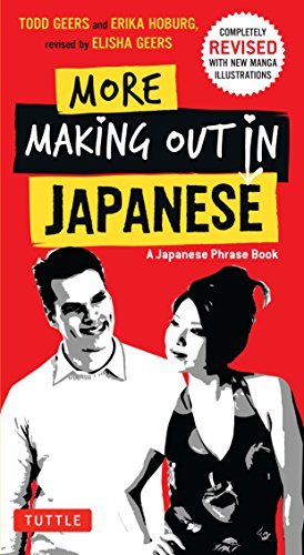9780804833455: More Making Out in Japanese, Revised Edition